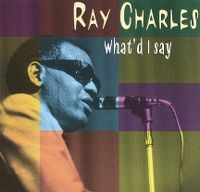 Cover Ray Charles - What'd I Say [2009]
